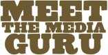 MEET THE MEDIA GURU